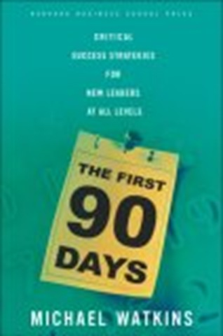 Cover of the First 90 Days